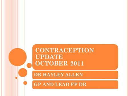 CONTRACEPTION UPDATE OCTOBER 2011