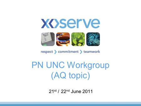 PN UNC Workgroup (AQ topic)