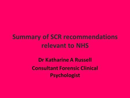 Summary of SCR recommendations relevant to NHS