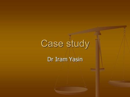 Case study Dr Iram Yasin. Miss LB 15 year old girl 15 year old girl No remarkable PMH No remarkable PMH Attends on 30/11/2011 with mum & sister Attends.