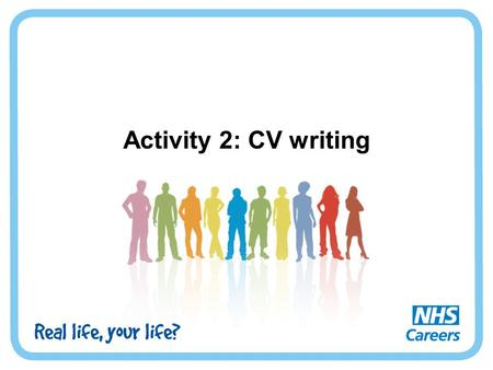 Activity 2: CV writing.