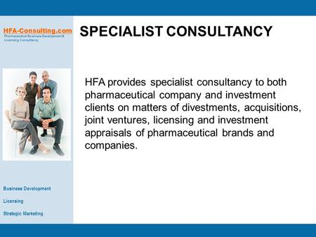Business Development Licensing Strategic Marketing HFA-Consulting.com Pharmaceutical Business Development & Licensing Consultancy HFA provides specialist.