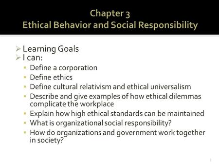 Chapter 3 Ethical Behavior and Social Responsibility