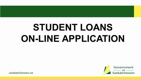 STUDENT LOANS ON-LINE APPLICATION. Welcome to the SFA System Clicking on the icon will take you to the Welcome page Select Log On from the left menu.