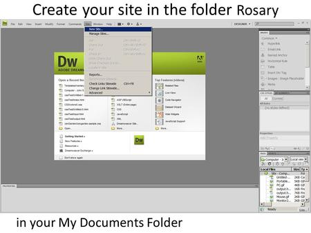 Create your site in the folder Rosary in your My Documents Folder.