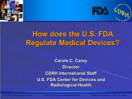 How does the U.S. FDA Regulate Medical Devices?