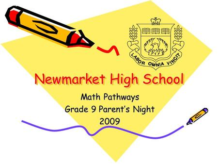 Newmarket High School Math Pathways Grade 9 Parent's Night 2009.