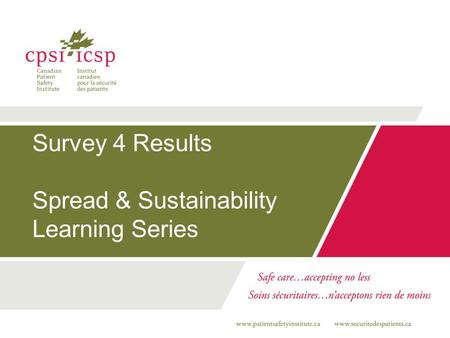 Survey 4 Results Spread & Sustainability Learning Series.