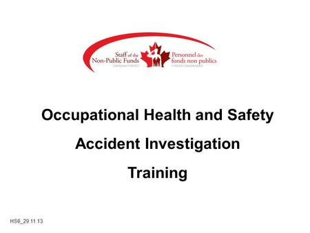 Occupational Health and Safety Accident Investigation Training HS6_29.11.13.