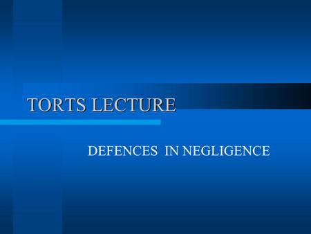 TORTS LECTURE DEFENCES IN NEGLIGENCE. INTRODUCTION: FACTORS THAT MAY UNDERMINE P'S CLAIM The plaintiff's: –pre-existing knowledge about the defendant's.