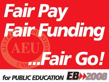 The AEU Represents: Education Workers in Preschools, Schools and TAFE sectors Teachers including Seconded Teachers Leaders School Services Officers (SSOs)