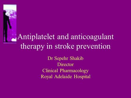 Antiplatelet and anticoagulant therapy in stroke prevention