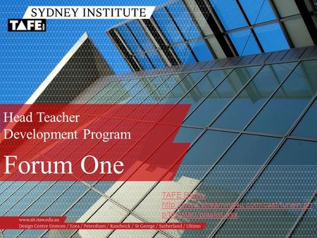 Head Teacher Development Program Forum One TAFE Radio:  p/benstarr/playlist.asx.