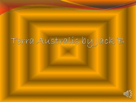 contents First Australians Aboriginal culture The Origin Of Water 18 th Century England The First Fleet The voyage of the first fleet Bound for Botany.