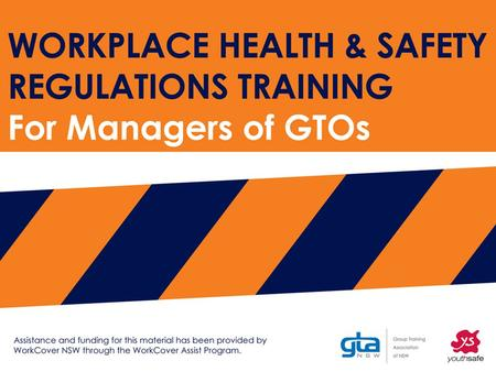 Work Health Safety Regulations Regulations Module: Workplace WHS requirements Workbook page 8.