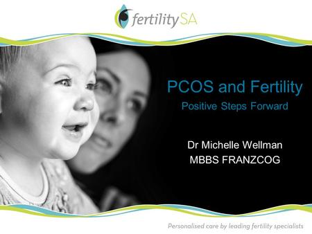 PCOS and Fertility Positive Steps Forward