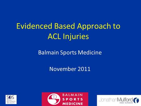 Evidenced Based Approach to ACL Injuries
