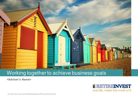 Working together to achieve business goals is an Authorised Representative of RI Advice Group Pty Ltd.
