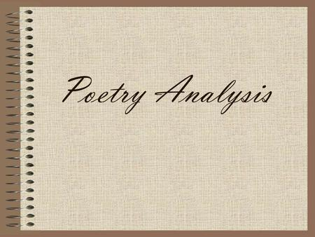 Poetry Analysis.