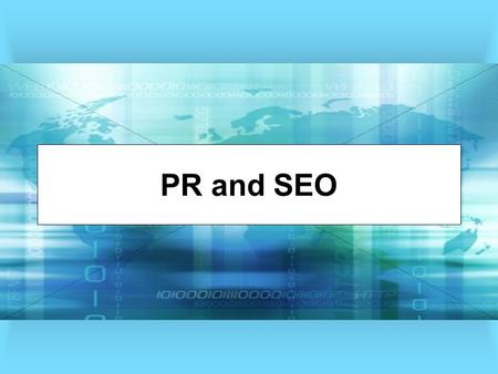 PR and SEO. Evaluate Your Website How much traffic does your site get? What are the most popular pages on your Web site? How long do users stay on your.