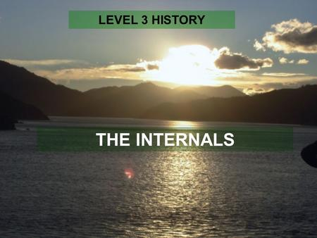 THE INTERNALS LEVEL 3 HISTORY. RESEARCH In History we divide a research assignment into TWO achievement standards – AS 3.1 worth 4 credits and AS 3.2.