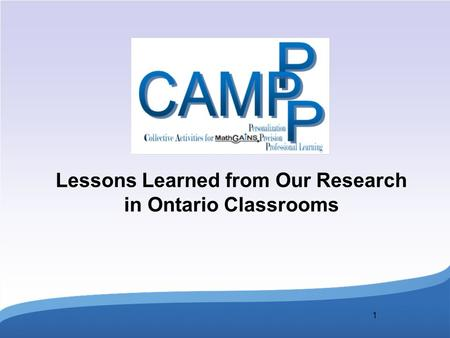 1 Lessons Learned from Our Research in Ontario Classrooms.