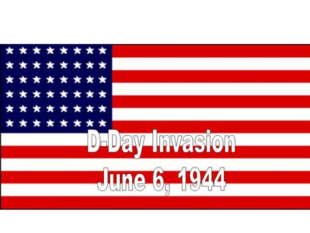 "Location: Normandy (N. France) Plans Invade northern France, begin push toward Berlin ""Operation Overlord"" planned by Dwight ""Ike"" Eisenhower Soldiers."