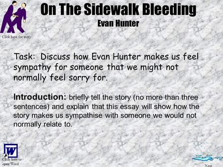 Short Texts Hints And Help On The Sidewalk Bleeding By Evan Hunter  On The Sidewalk Bleeding Phd Level Individual Writing Help also Examples Of Good Essays In English  Buy Book Report Now