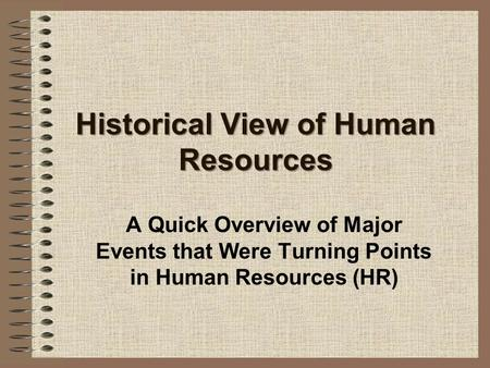Historical View of Human Resources
