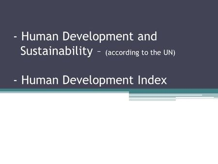 Human Development and Sustainability