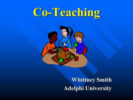 Co-Teaching Whittney Smith Adelphi University.