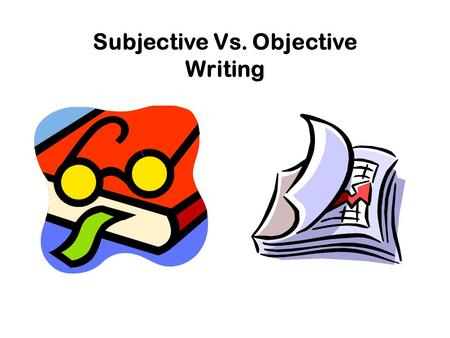 choosing between an objective and projective Objective refers to the elimination of subjective perspectives and a process that is purely based on hard facts okay, so how does this influence investing investors should approach investing purely objectively and make their decisions based on hard analysis of the facts.