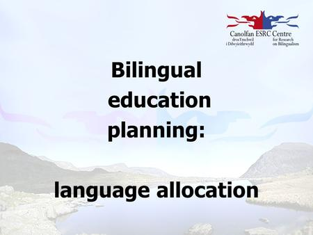 Bilingual education planning: language allocation
