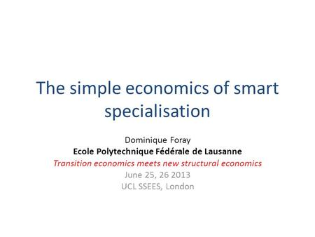 The simple economics of smart specialisation