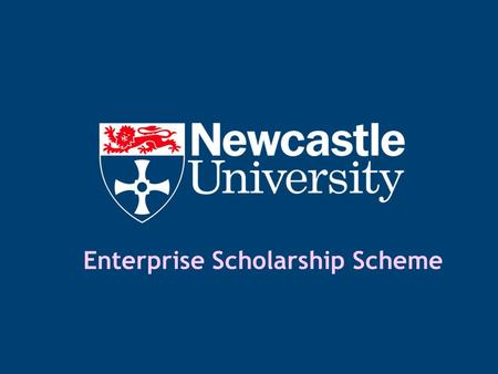 Enterprise Scholarship Scheme. Introductions Professor Michael Whitaker Dean of Development, Faculty of Medical Sciences Dr Peter Arnold Chief Executive,
