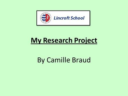 My Research Project By Camille Braud. My research question `Do children learn more in a lesson with the help of technology or without it?'