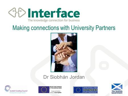 Making connections with University Partners Dr Siobhán Jordan.