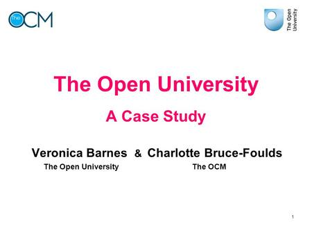 The Open University A Case Study