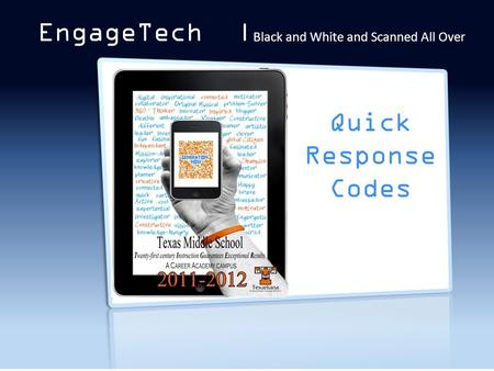 QR Codes EngageTech | Black and White and Scanned All Over Quick Response Codes.
