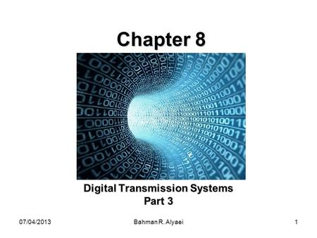 Digital Transmission Systems Part 3