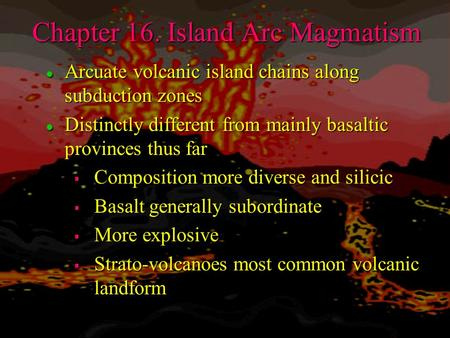 Chapter 16. Island Arc Magmatism