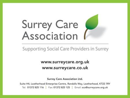 Surrey Care Association LD Providers Network Meeting 1st October 2012.