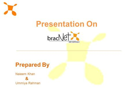 Prepared By Naieem Khan & Ummiya Rahman Presentation On.