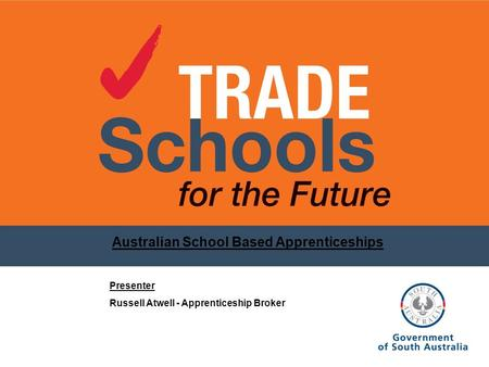 Australian School Based Apprenticeships Presenter Russell Atwell - Apprenticeship Broker.