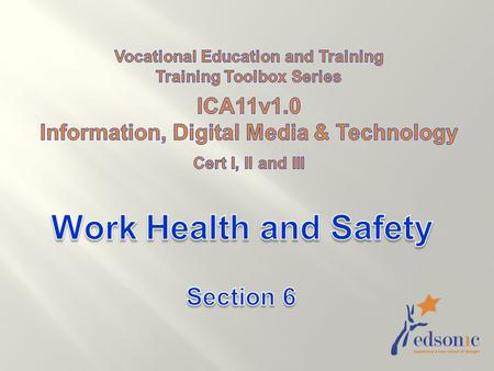 Work Health and Safety Section 6 ICA11v1.0