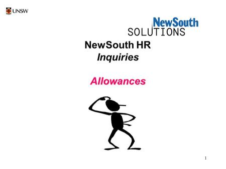 1 NewSouth HR InquiriesAllowances. 2 Select New South HR by a left mouse click once on NewSouth HR icon.