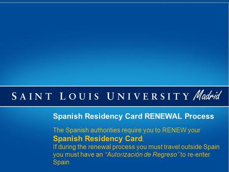 Spanish Residency Card RENEWAL Process