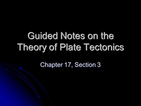 Guided Notes on the Theory of Plate Tectonics