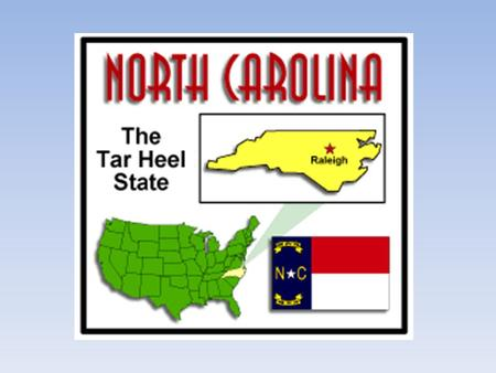 Three Major Regions Rank in size North Carolina ranks 28 th in size among the 50 states Yea! We're #28!!