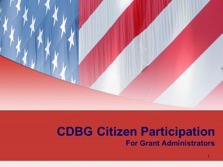 1 CDBG Citizen Participation For Grant Administrators.